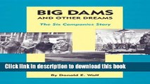 New Book Big Dams and Other Dreams: The Six Companies Story