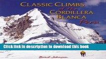 [PDF] Classic Climbs of the Cordillera Blanca Peru Full Online