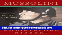 [PDF] Mussolini: The Rise and Fall of Il Duce Full Online