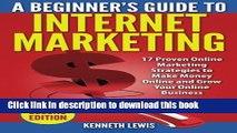 [New] EBook Internet Marketing: 17 Proven Online Marketing Strategies to Make Money Onlin (Online