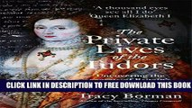 [PDF] The Private Lives of the Tudors Popular Colection