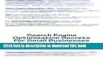[New] EBook Search Engine Optimization Secrets For Small Businesses: A Quick-Start Reference Guide