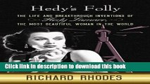 [PDF] Hedy s Folly: The Life and Breakthrough Inventions of Hedy Lamarr, the Most Beautiful Woman