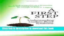 [PDF] A First Step - Understanding Guillain-Barre Syndrome Popular Colection