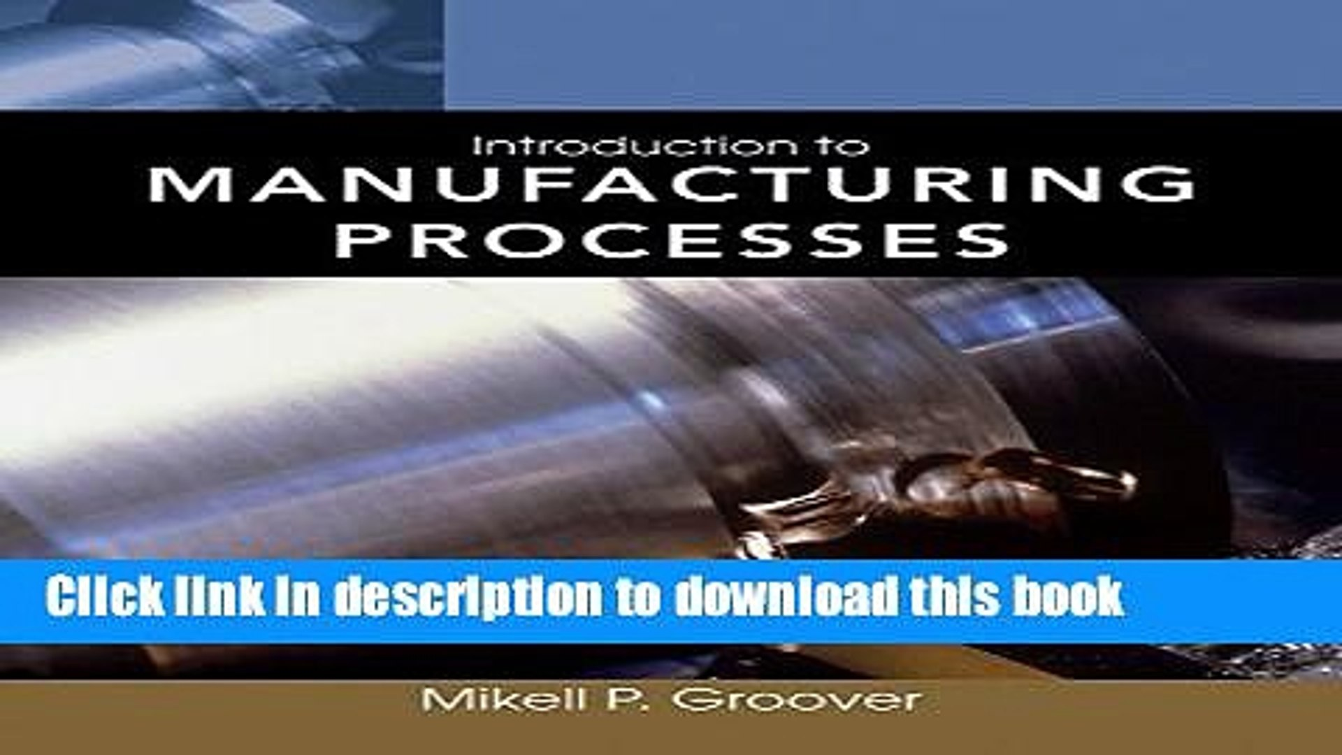 [PDF] Introduction to Manufacturing Processes Full Online