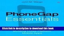 [New] EBook PhoneGap Essentials: Building Cross-platform Mobile Apps (Older Version 2012) Free Books