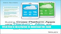 [New] EBook Building Cross-Platform Apps using Titanium, Alloy, and Appcelerator Cloud Services