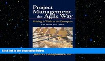 READ book  Project Management the Agile Way: Making It Work in the Enterprise, 2nd Edition READ