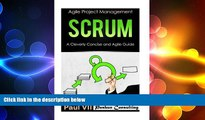 EBOOK ONLINE  Scrum:  A Cleverly Concise and Agile Guide (agile project management, agile product