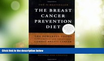 Big Deals  The Breast Cancer Prevention Diet: The Powerful Foods, Supplements, and Drugs That Can
