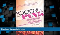 Big Deals  Rocking the Pink: Finding Myself on the Other Side of Cancer  Best Seller Books Best