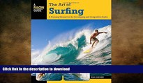 READ BOOK  Art of Surfing: A Training Manual For The Developing And Competitive Surfer (Surfing