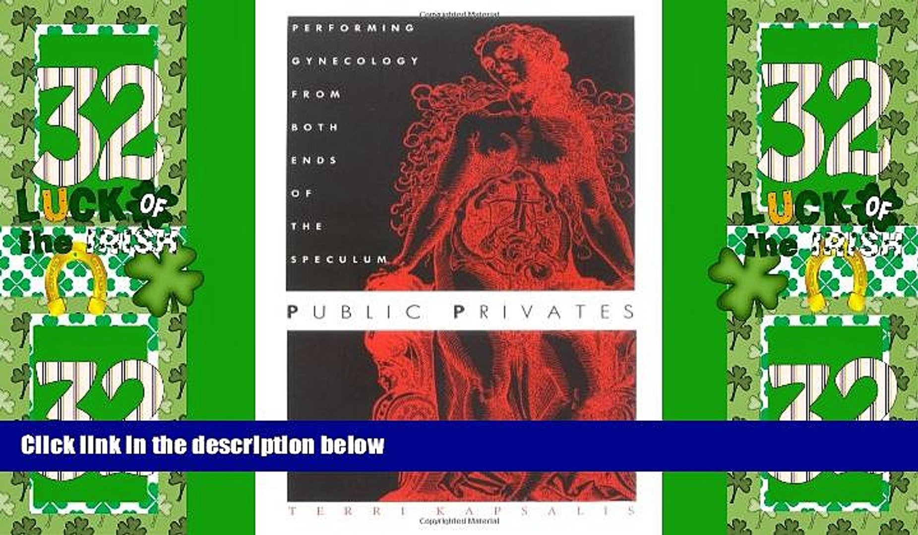 Public Privates: Performing Gynecology from Both Ends of the Speculum
