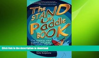 EBOOK ONLINE  The Stand Up Paddle Book: The Complete Stand Up Paddle Surf Guide from Window