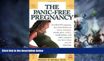 Full [PDF] Downlaod  The Panic-Free Pregnancy: An OB-GYN Separates Fact from Fiction on Food,