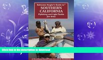 EBOOK ONLINE  Saltwater Angler s Guide to Southern California (Saltwater Angler s Guide)  BOOK