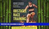 FAVORITE BOOK  Obstacle Race Training: How to Beat Any Course, Compete Like a Champion and Change