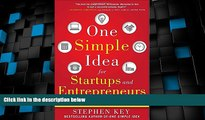 Big Deals  One Simple Idea for Startups and Entrepreneurs:  Live Your Dreams and Create Your Own
