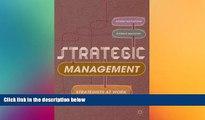 FREE DOWNLOAD  Strategic Management: Strategists at Work  BOOK ONLINE