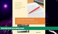 Big Deals  How to Start a Home-Based Editorial Services Business (Home-Based Business Series)