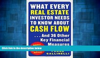 READ FREE FULL  What Every Real Estate Investor Needs to Know about Cash Flow... And 36 Other Key
