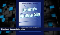 Big Deals  Easy Ways to Make Money Online: Find Out How to Make an Income on the Internet  Best