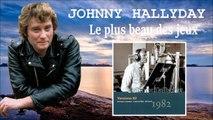 johnny Hallyday le plus beau des jeux versions 82