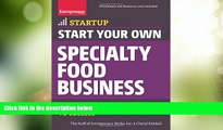 Big Deals  Start Your Own Specialty Food Business: Your Step-By-Step Startup Guide to Success