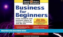 Big Deals  Business for Beginners: From Research and Business Plans to Money, Marketing and the