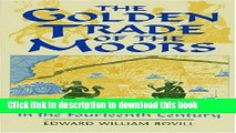 [PDF] The Golden Trade of the Moors: West African Kingdoms in the Fourteenth Century Popular Online