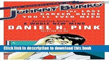 [PDF] The Adventures of Johnny Bunko: The Last Career Guide You ll Ever Need Full Online