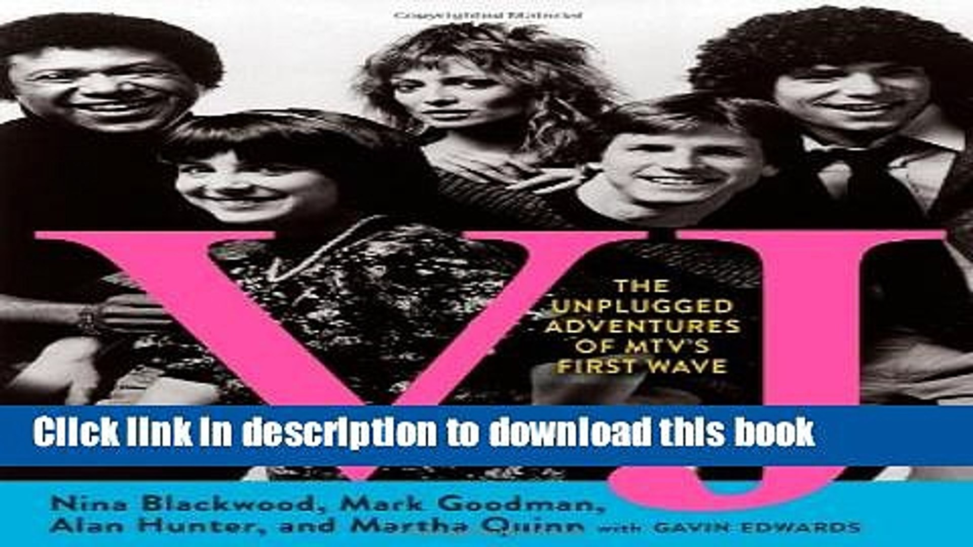 [PDF] VJ: The Unplugged Adventures of MTV s First Wave Popular Online