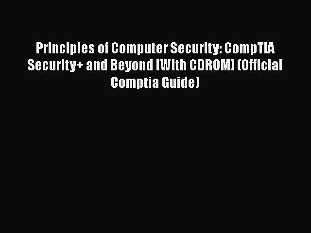 Download Principles of Computer Security: CompTIA Security+ and Beyond [With CDROM] (Official