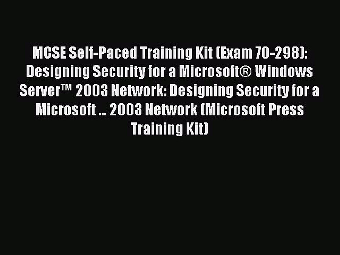 Read MCSE Self-Paced Training Kit (Exam 70-298): Designing Security for a Microsoft® Windows