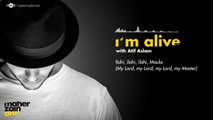 I Am Alive Duet Between Atif Aslam And Maher Zain
