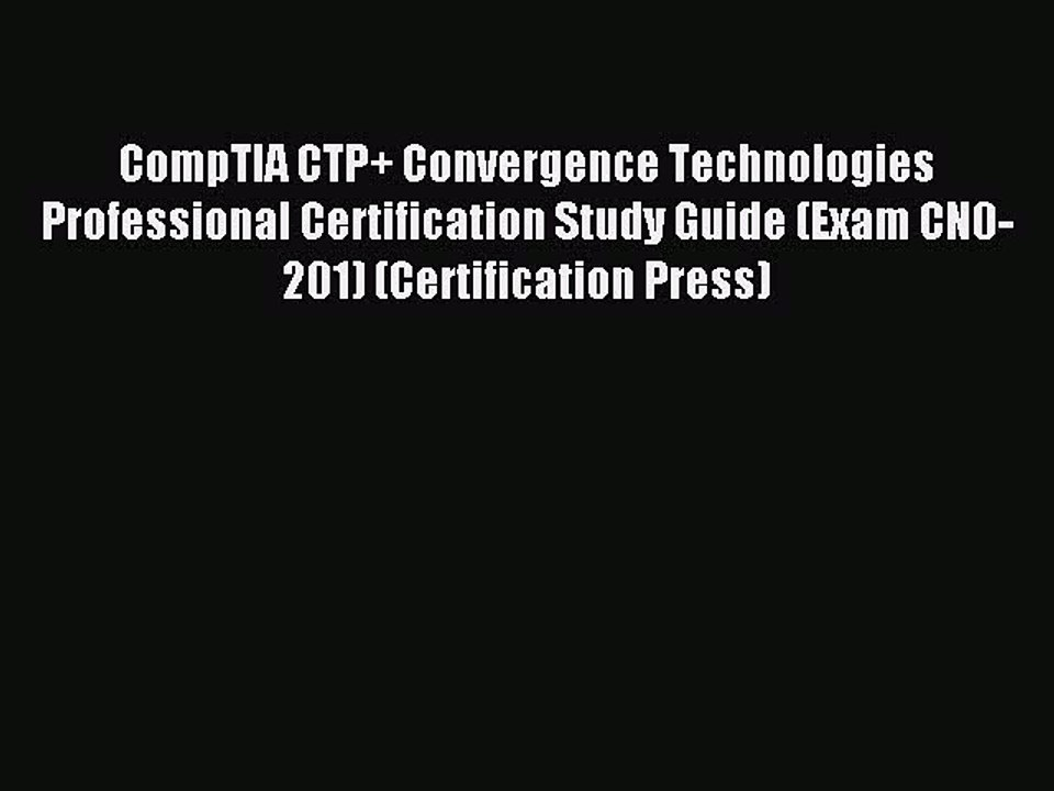 Certification Study Guide CompTIA Convergence