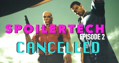 (Re-Published) SPOILERTECH: CANCELLED - Vol. 1 Episode 2
