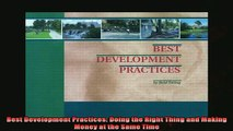 Enjoyed read  Best Development Practices Doing the Right Thing and Making Money at the Same Time