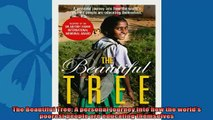 Read here The Beautiful Tree A personal journey into how the worlds poorest people are educating