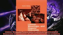 Popular book  Llamas Weavings and Organic Chocolate Multicultural Grassroots Development in the Andes