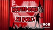 #008 Sarah Postolache dans le Concours Montre-Nous Ta Voix Quebec 2016