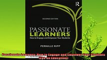 best book  Passionate Learners How to Engage and Empower Your Students Eye on Education