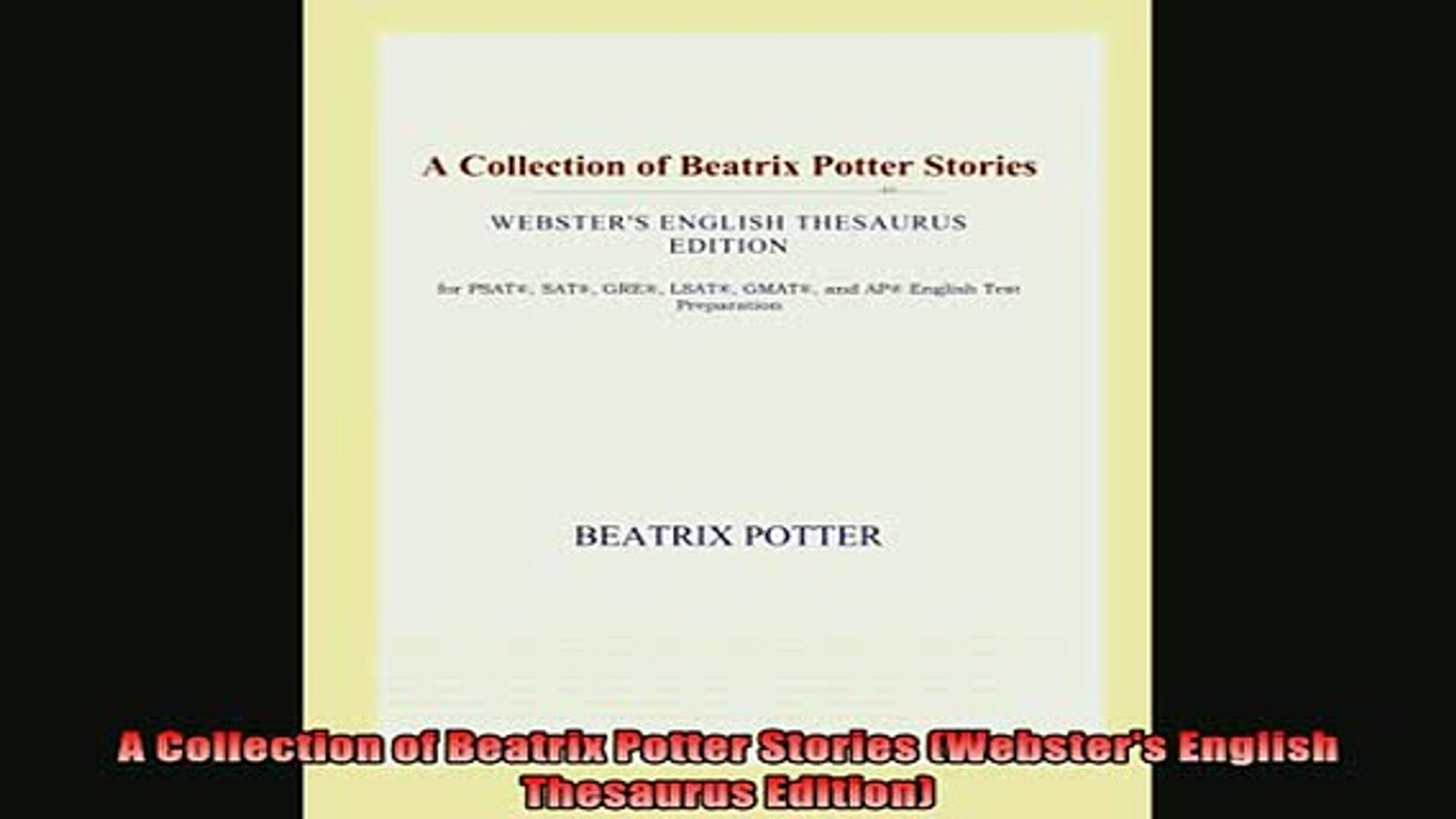 For you  A Collection of Beatrix Potter Stories Websters English Thesaurus Edition