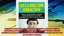 Popular book  Selling on Amazon How to Make 2000 a Month Selling Products on Amazon Spending Less
