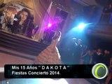 Fiestas Concierto   Mis 15 Años DAKOTA