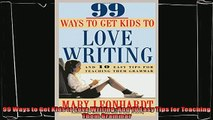 read here  99 Ways to Get Kids to Love Writing And 10 Easy Tips for Teaching Them Grammar