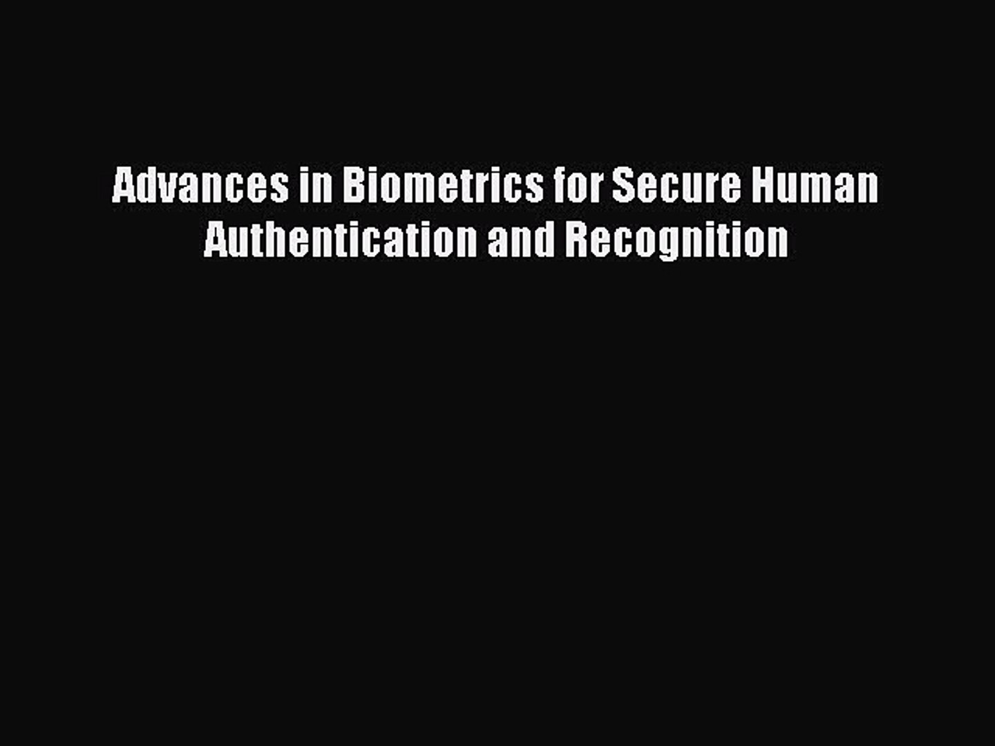 Biometric Recognition: Challenges and Opportunities.