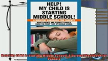 read here  Help My Child is Starting Middle School A Survival Handbook for Parents