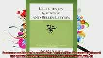 FREE DOWNLOAD  Lectures on Rhetoric and Belles Lettres The Glasgow Edition of the Works and  BOOK ONLINE