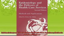 READ book  Epidemiology and the Delivery of Health Care Services Methods and Applications  FREE BOOOK ONLINE
